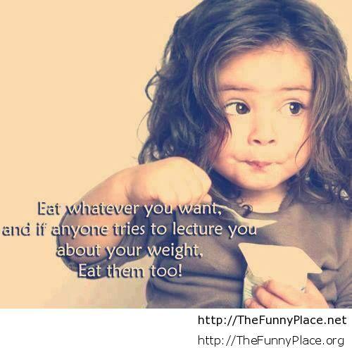 Eat funny saying