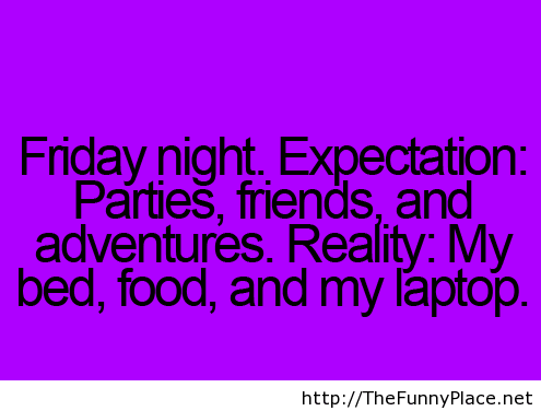 Friday night funny quote