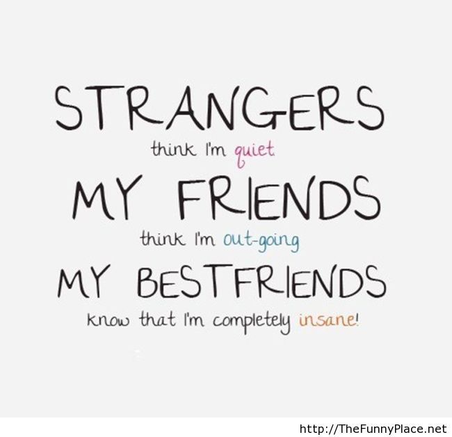 Friends vs bestfriends vs strangers