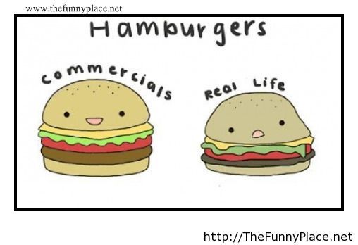 Hamburgers, real life vs commercials