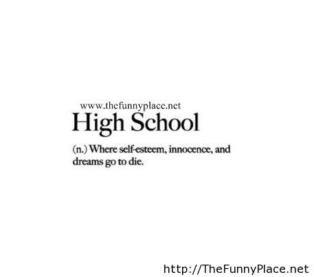 High school sayings
