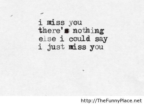 miss you – TheFunnyPlace