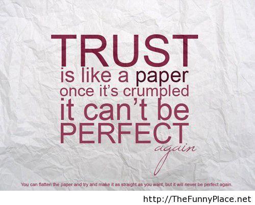 Trust is like paper