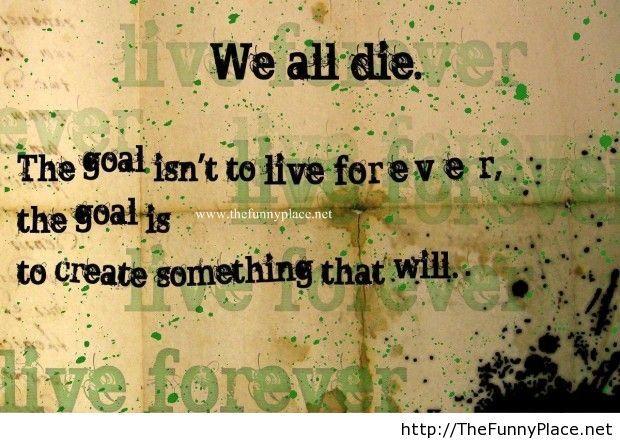 We all die saying
