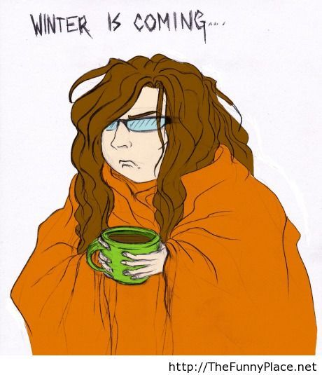 Winter is coming funny wallpaper