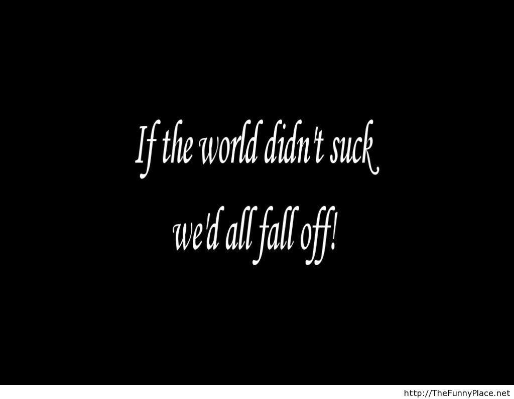 funny-sayings-saying-free-screensavers-26772