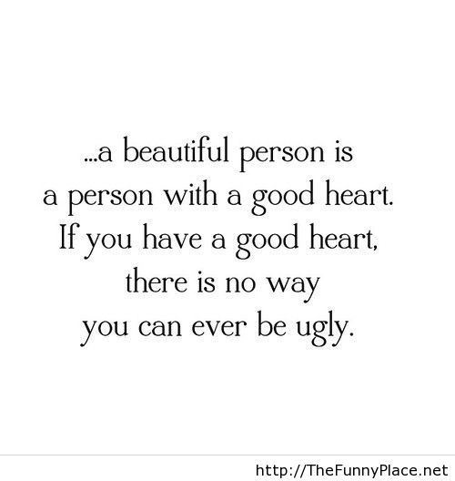 A beautiful person saying