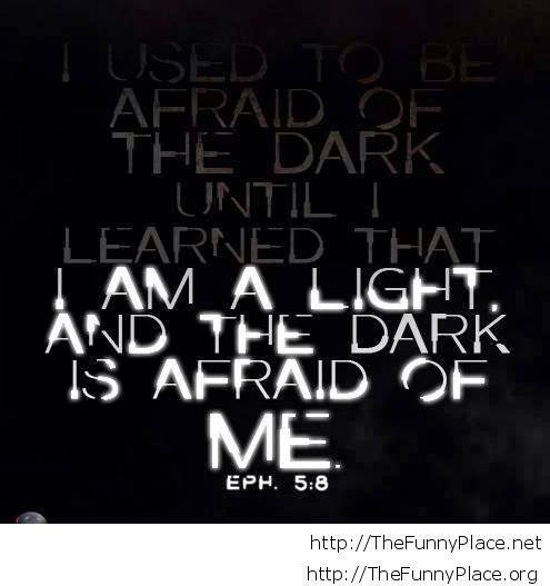Afraid of the dark quote