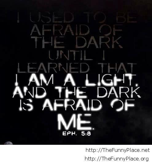 Afraid of the dark quote