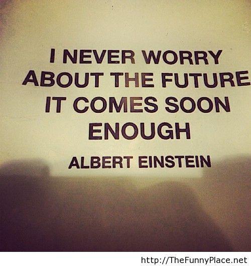 Albert Eninstein future quote