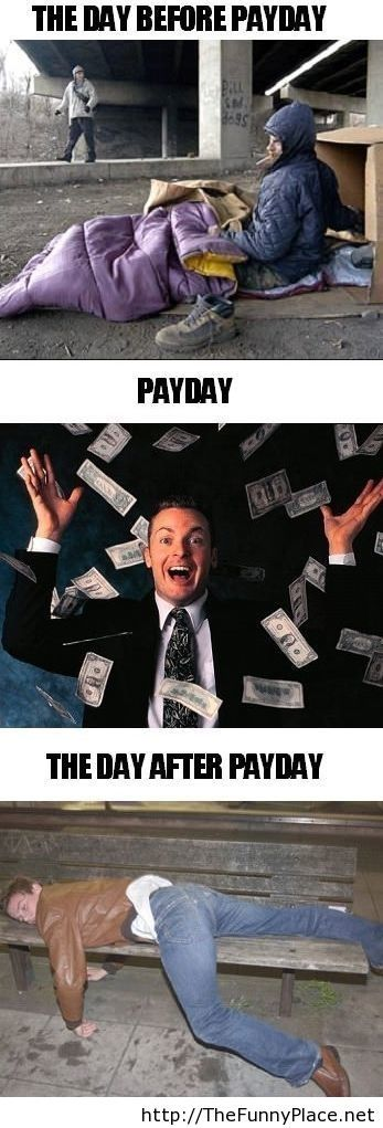Before and after pay day funny