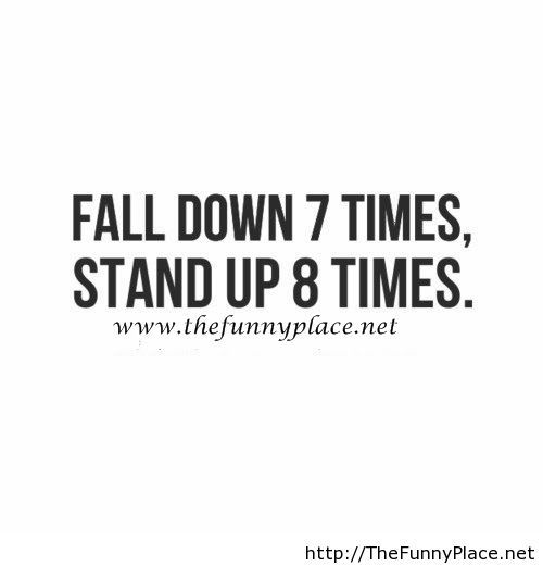 Fall down motivational quote