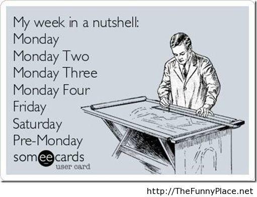 Funny friday tomorrow week sayings