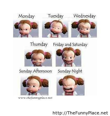 Funny week days faces