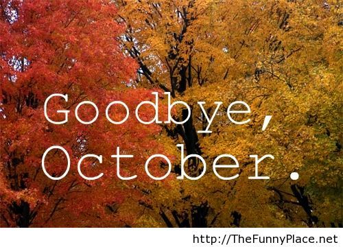 Goodbye october 2013 wallpaper