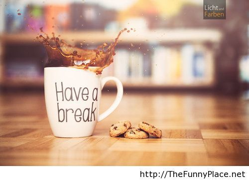 Have a break wallpaper with coffee