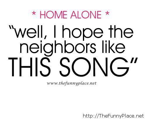 Home alone funny sayig