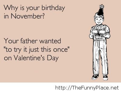 If your birthday is in November