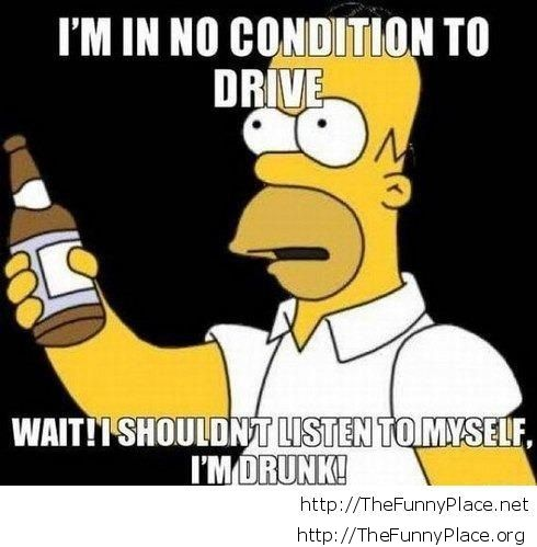 I'm not in no condition to drive