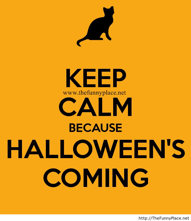 Keep calm halloween is coming