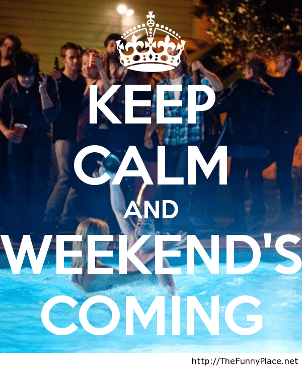 Keep calm wallpaper with weekend is coming