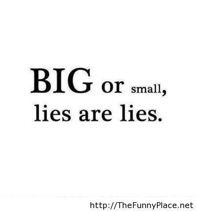 Lies are lies