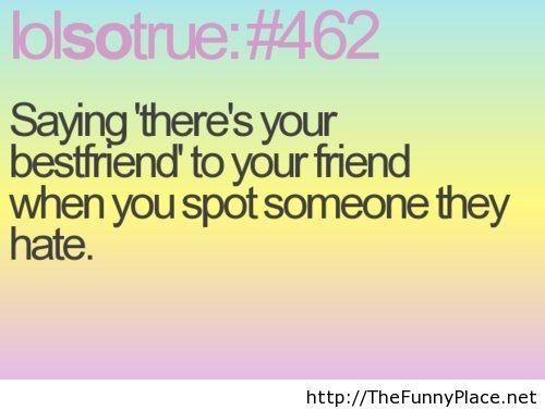 Lol so true saying