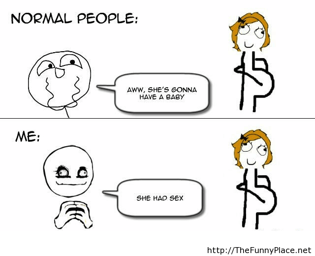 Me vs Normal people