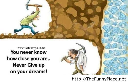 Never give up on your dreams motivational picture