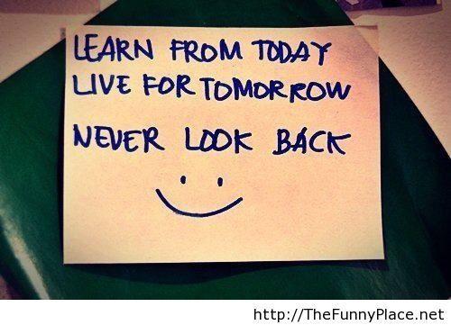 Never look back motivational