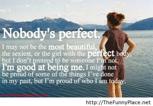 Nobody is perfect sayings with image