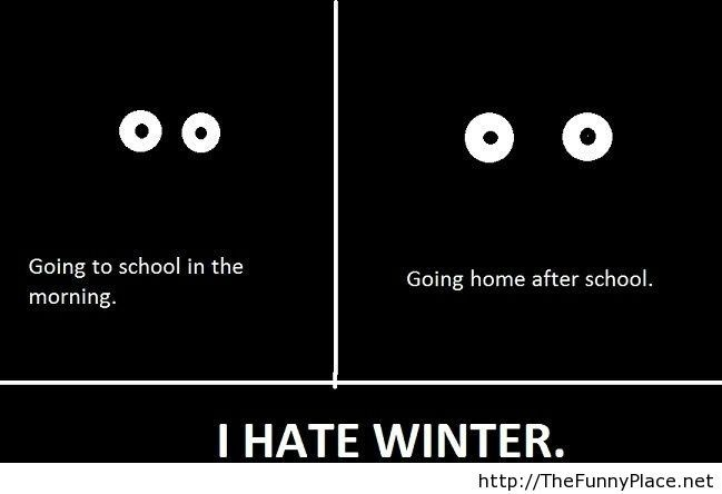 The reason I hate winter