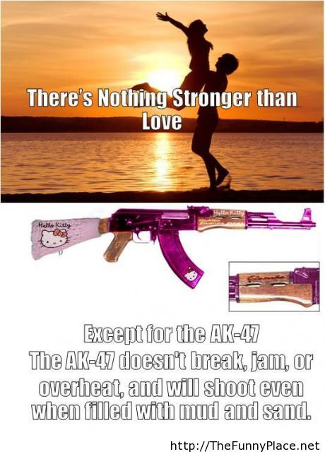 There nothing stronger than love, but wait...