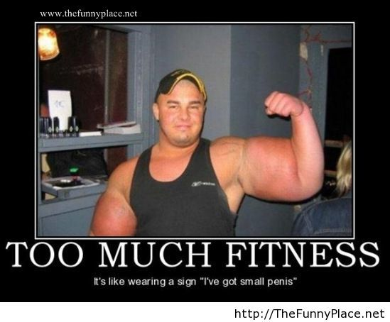 To much fitness