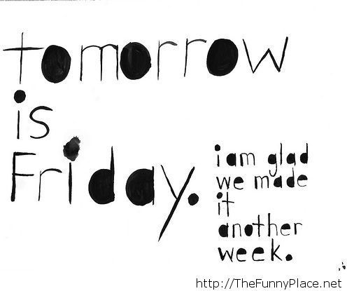 Tomorrow is friday funny saying with wallpaper