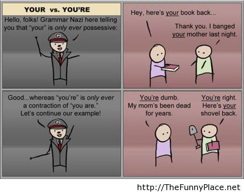 Your vs you're grammar funny