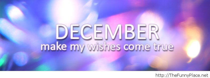 December make my wishes