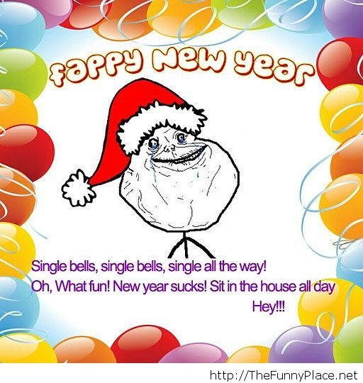 Forever alone happy new year
