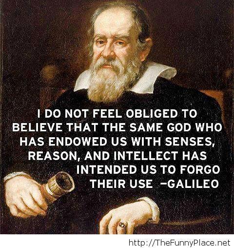 Galileo words of wisdom
