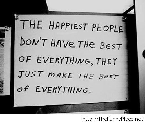 Happiest people are..