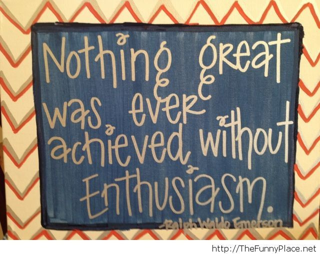 Its all about enthusiams