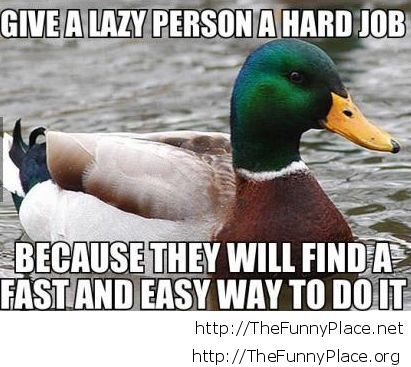 Lazy people..
