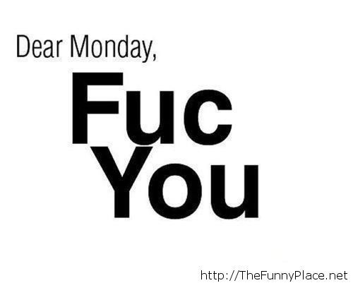 Letter to monday