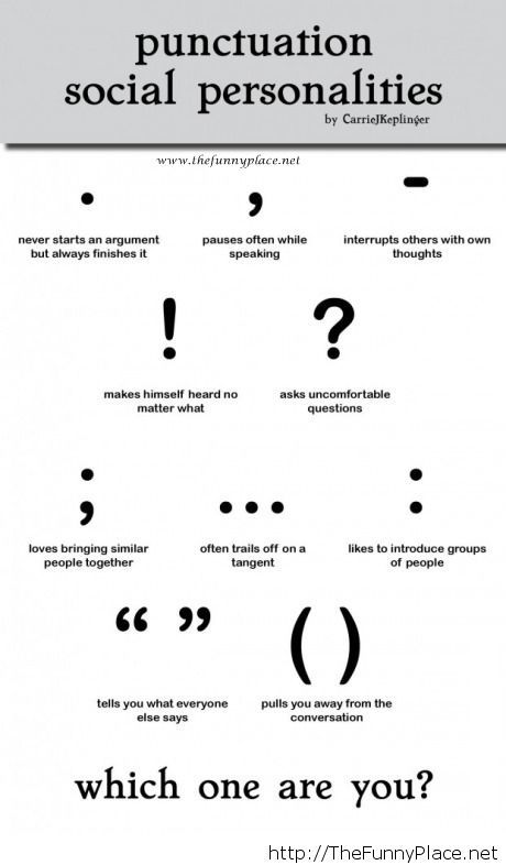 Punctuation social personalities, and you are