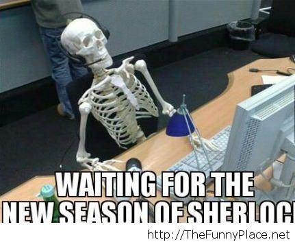Waiting for the new season pf sherlock