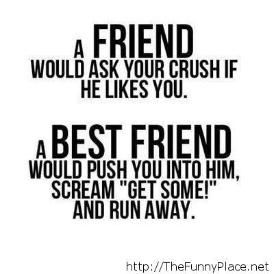 What is a friend and a best friend