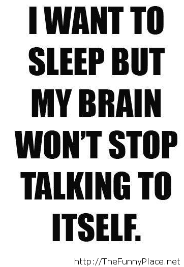 When I want to sleep  funny night quote