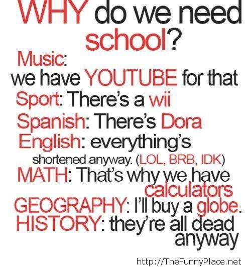 Why I need school