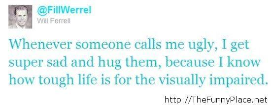 2014 quote Will Ferrell