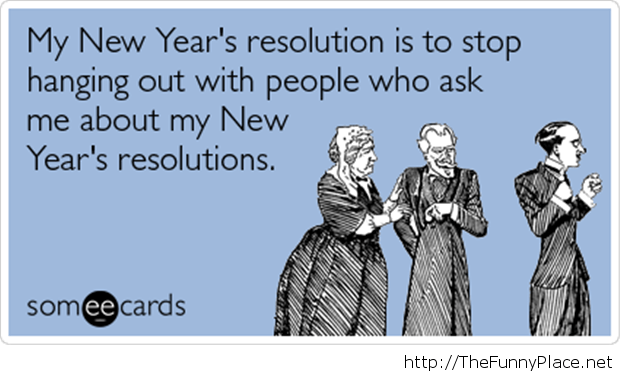 Funny new year resolution for 2014